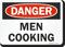 Men Cooking Funny OSHA Danger Sign
