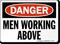 Danger Men Working Above Sign