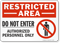 Restricted Area Authorized Personnel Sign