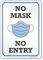 No Mask No Entry Face Covering Sign