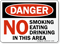 Danger: No Smoking Eating Drinking Sign