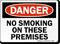 Danger No Smoking Premises Sign