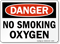Danger No Smoking Oxygen Sign