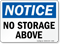 No Storage Above OSHA Notice Sign