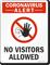 No Visitors Allowed Sign Medical Alert Sign