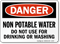 Non Potable Water OSHA Danger Sign