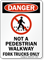 Not A Pedestrian Walkway Fork Trucks Only Sign