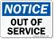 Notice Out Of Service Sign