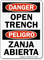 Danger Bilingual Open Trench/ Zanja Abierta Sign