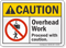 Overhead Work Proceed With Caution ANSI Caution Sign