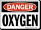 Danger Oxygen Sign