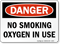 Danger No Smoking Oxygen Sign