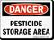 DANGER: PESTICIDE STORAGE AREA Sign