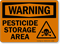 Warning Pesticide Storage Area Sign