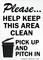 Please, Help Keep Clean Pick Up Sign