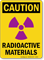 Caution Radioactive Materials Sign