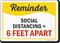 Reminder Social Distancing Equals 6 Feet Apart Sign