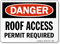 Danger Roof Access Permit Required Sign