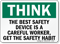 Best Safety Device is Careful Worker Sign