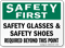 Safety Glasses and Shoes Required Sign