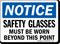 Notice Wear Safety Glasses Beyond Sign