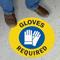 Safety Gloves Required SlipSafe Floor Sign