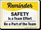 Safety Is Team Effort Safety Reminder Sign