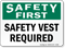 Safety Vest Required OSHA Wear Safety Vests Sign