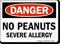 No Peanuts Severe Allergy OSHA Danger Sign