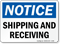 Notice Shipping Receiving Sign