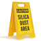 Silica Dust Area Caution Standing Floor Sign