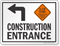 Slow Down Construction Entrance Left Arrow Sign