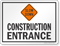 Slow Down Construction Entrance Sign