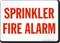 Sprinkler Fire Alarm Safety Sign