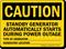 Standby Generator Starts Automatically Sign
