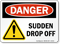 Sudden Drop Off OSHA Danger Sign With Graphic