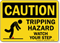 Tripping Hazard Watch Your Step Caution Sign