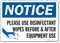 Use Disinfectant Wipes Before And After Equipment Use Sign