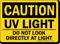 Caution UV Light Sign