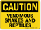 Caution Venomous Snakes And Reptiles Sign