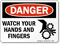 Danger Watch Your Hands and Fingers Sign