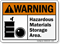 Hazardous Materials Storage Area ANSI Warning Sign