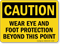 OSHA Caution Wear Eye and Foot Protection Sign