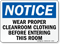 Notice Wear Proper Cleanroom Clothing Sign